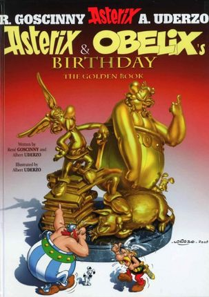 Asterix and Obelix's Birthday [34] 'The Golden Book' (10.2009)